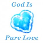 God is pure love