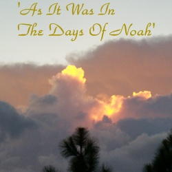 Noah's Day | Days of Noah | Sodom